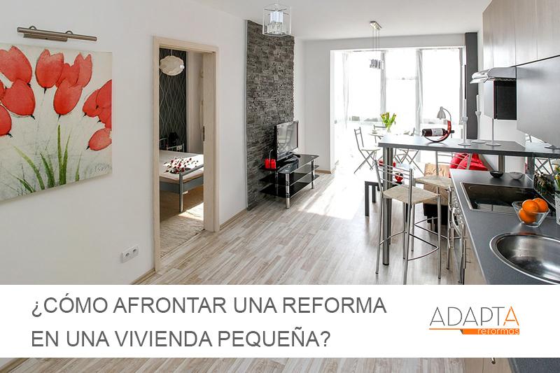 ¿Cómo afrontar una reforma en una vivienda pequeña?