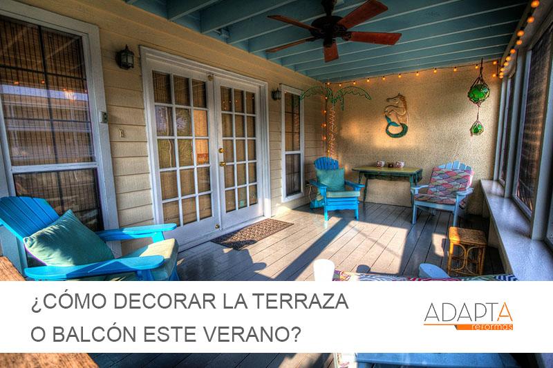 ¿Cómo decorar la terraza o balcón este verano?