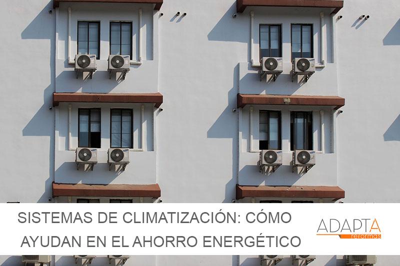 Sistemas de climatización: cómo ayudan a optimizar el consumo energético