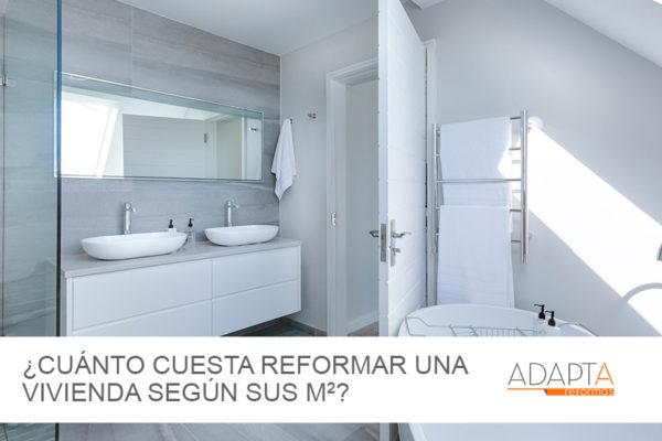 Cuánto cuesta reformar una vivienda en base a los m2