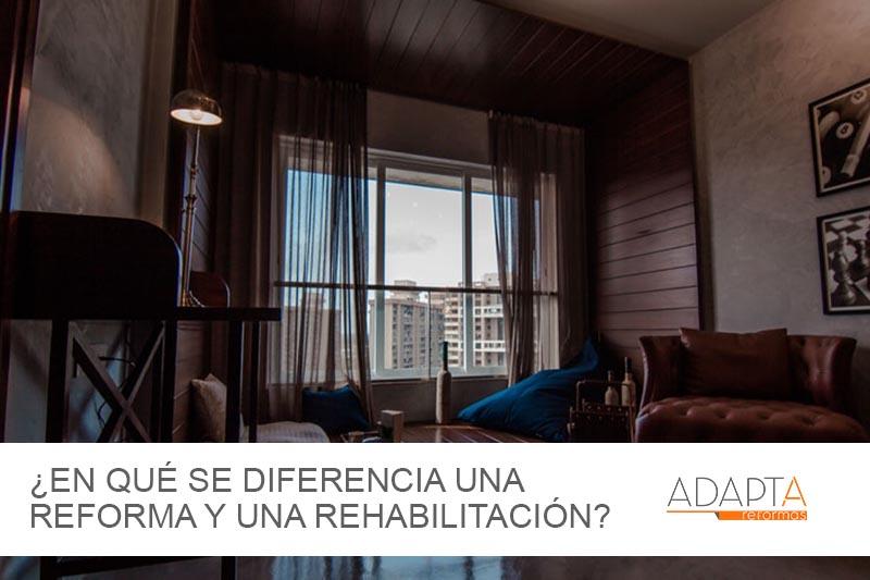 ¿En qué se diferencia una reforma y una rehabilitación de una vivienda?