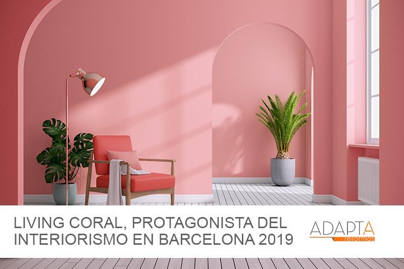 Living coral, protagonista del interiorismo en Barcelona 2019