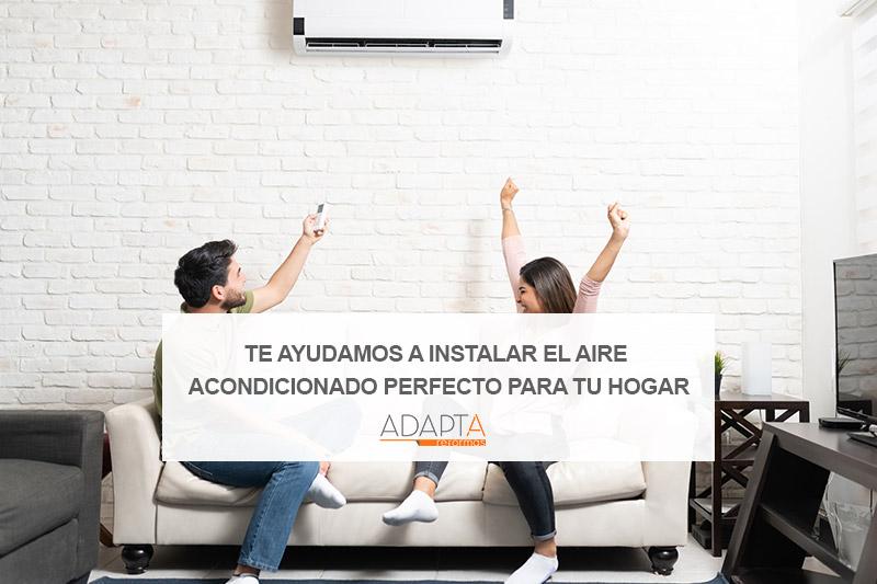 Te ayudamos a instalar el aire acondicionado perfecto para tu hogar