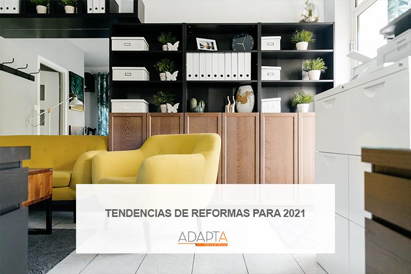 Tendencias de reformas para 2021
