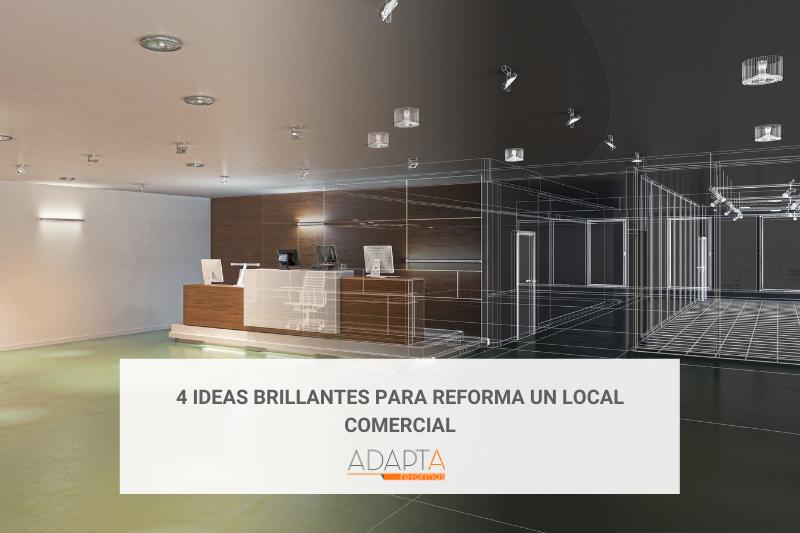 4 ideas brillantes para reforma un local comercial