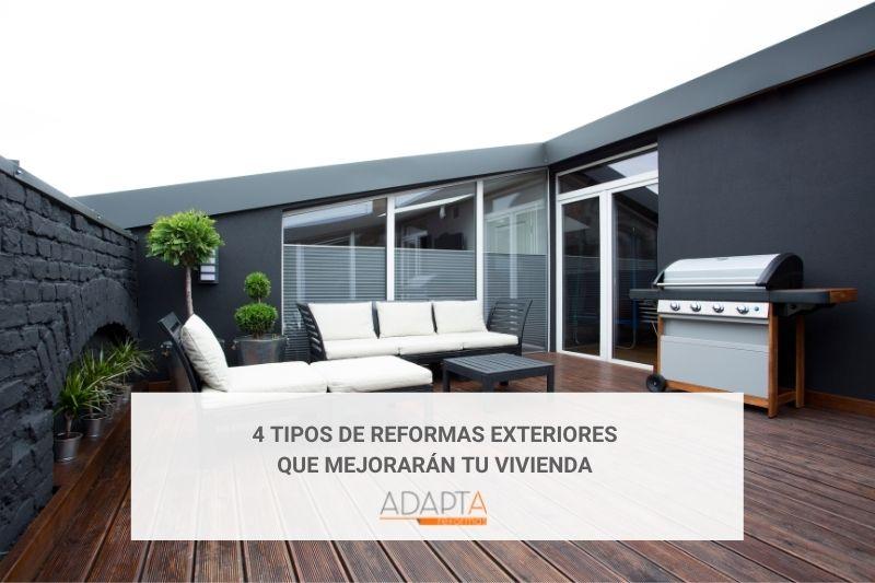 4 TIPOS DE REFORMAS EXTERIORES QUE MEJORARÁN TU VIVIENDA