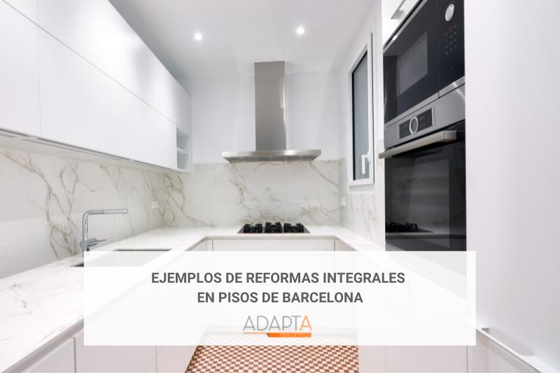 Ejemplos de reformas integrales en pisos en Barcelona