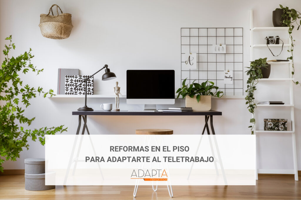 Reformas en el piso para adaptarte al teletrabajo